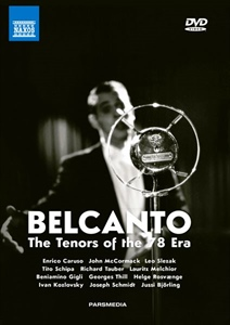 BELCANTO: The Tenors of the 78 Era.