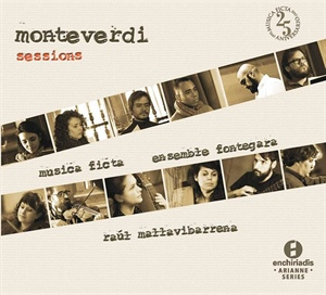 MONTEVERDI SESSIONS.