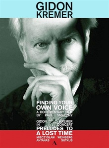 Gidon Kremer: Finding your own voice.
