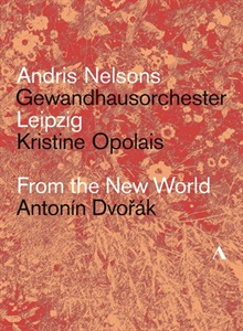 ANDRIS NELSONS. FROM THE NEW WORLD.