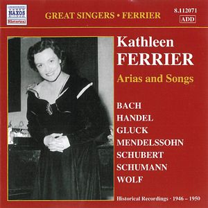 FERRIER, Kathleen, contralto. ARIAS AND SONGS.