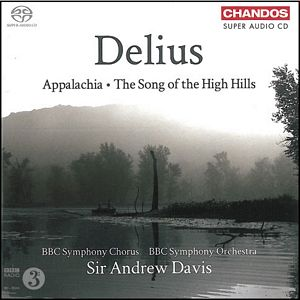 DELIUS: Appalachia. The song of the high hills.