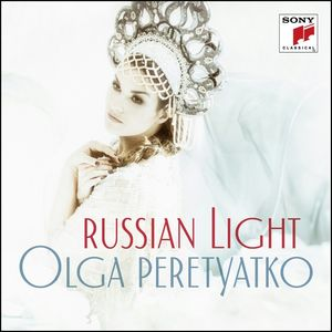 RUSSIAN LIGHT. OLGA PERETYAKO. Arias y canciones rusas.