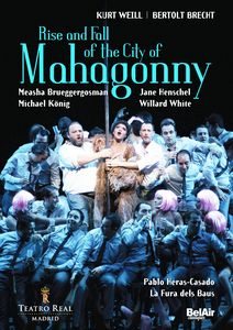 WEILL: Rise and Fall of the City of Mahagonny.