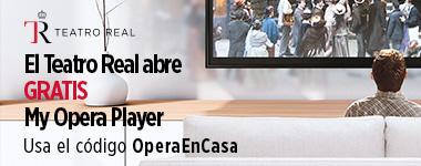 FBE_20200318_TeatroReal_MyOperaPlayer