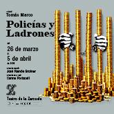 FBE_202002_Teatro de la Zarzuela _Policias y Ladrones